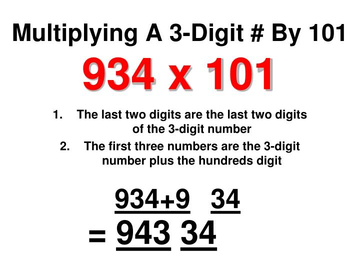 Multiplying A 3-Digit # By 101