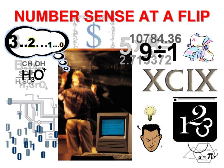 Number sense at a flip