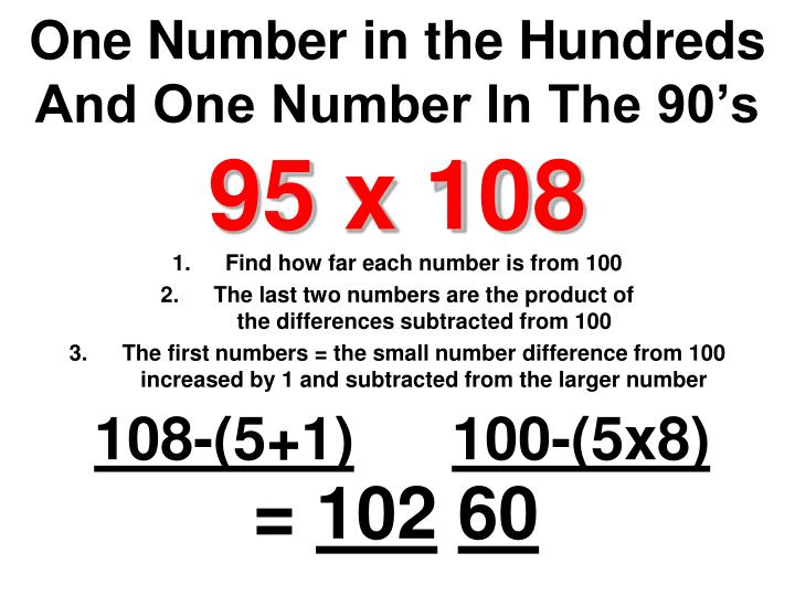 One Number in the Hundreds And One Number In The 90's