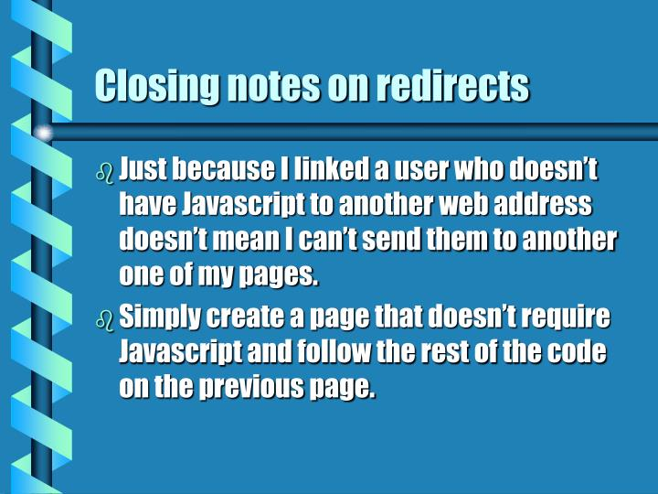 Closing notes on redirects