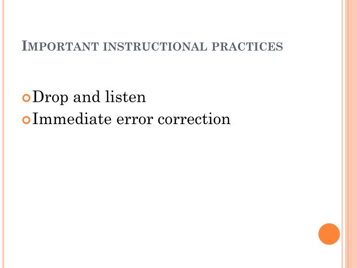 Important instructional practices