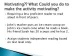 motivating what could you do to make the activity motivating