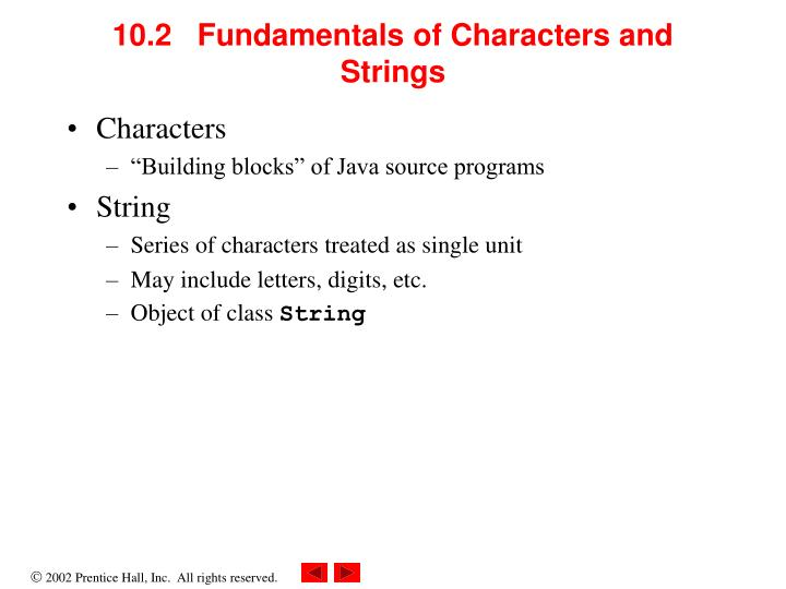 10.2   Fundamentals of Characters and Strings