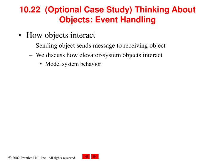 10.22  (Optional Case Study) Thinking About Objects: Event Handling
