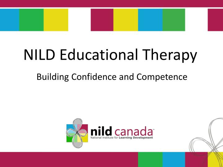 nild educational therapy building confidence and competence n.