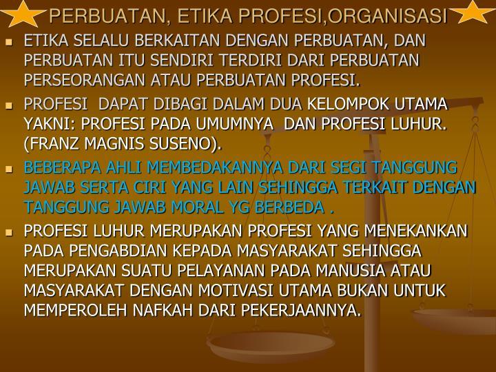 Perbuatan etika profesi organisasi