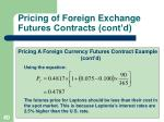 pricing of foreign exchange futures contracts cont d2