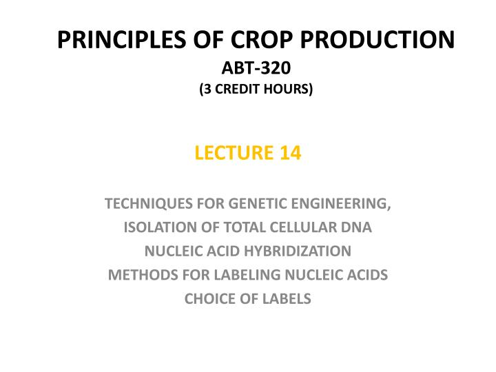 principles of crop production abt 320 3 credit hours n.