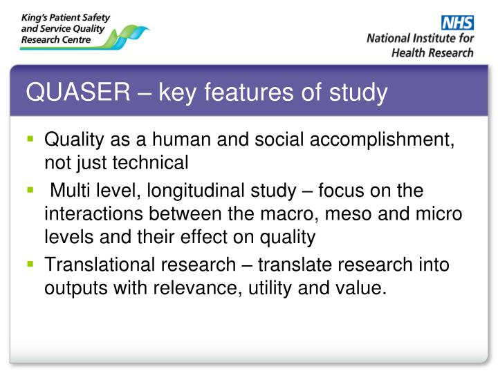 QUASER – key features of study