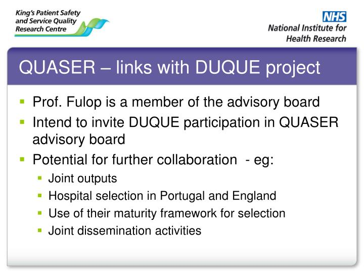 QUASER – links with DUQUE project
