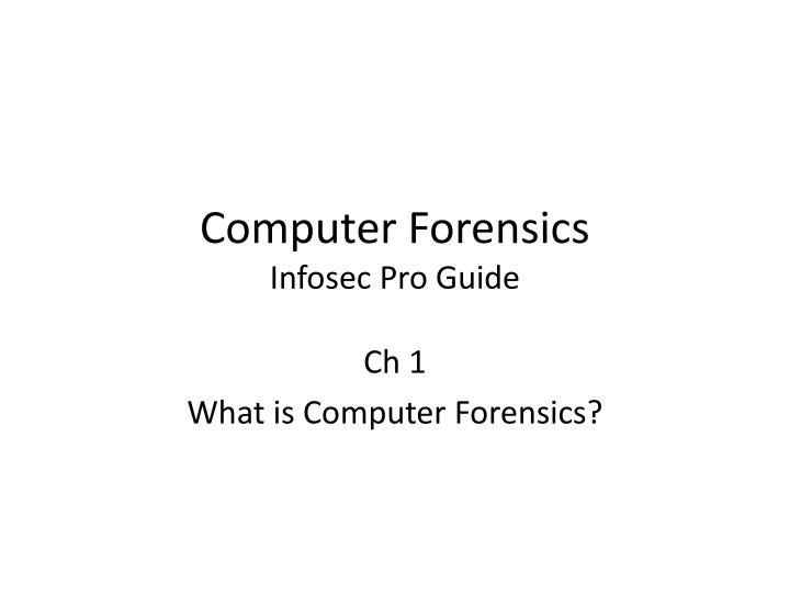 computer forensics infosec pro guide n.
