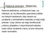 vetern energia materi ly