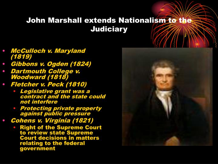 John Marshall extends Nationalism to the Judiciary