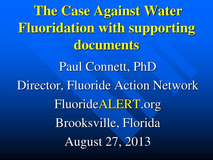 the case against water fluoridation with supporting documents n.