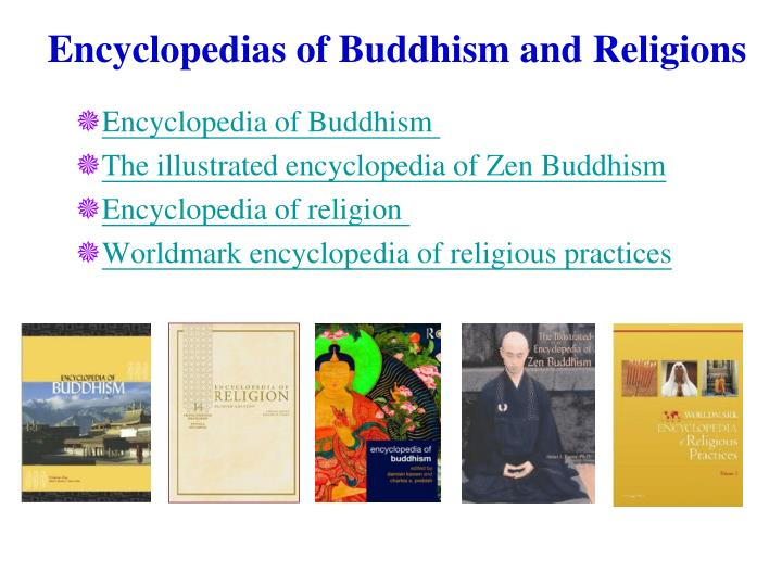 Encyclopedias of Buddhism and Religions