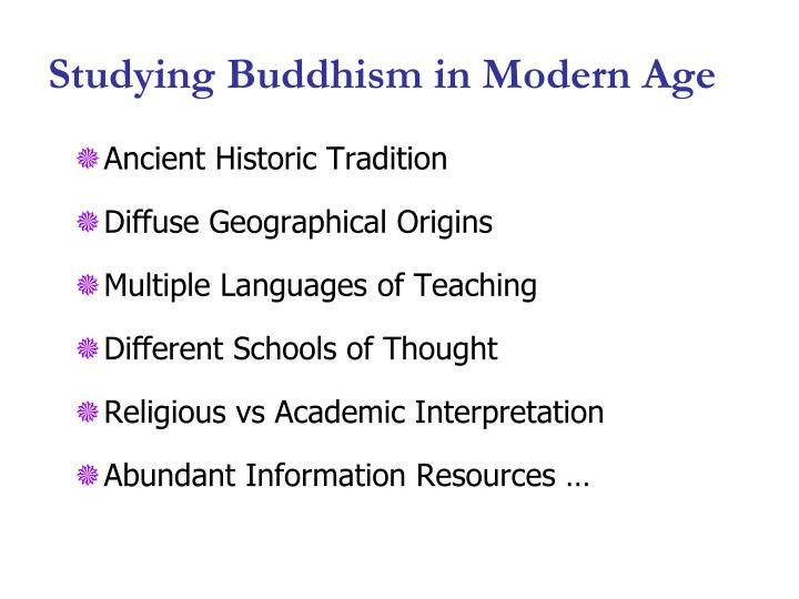 Studying buddhism in modern age