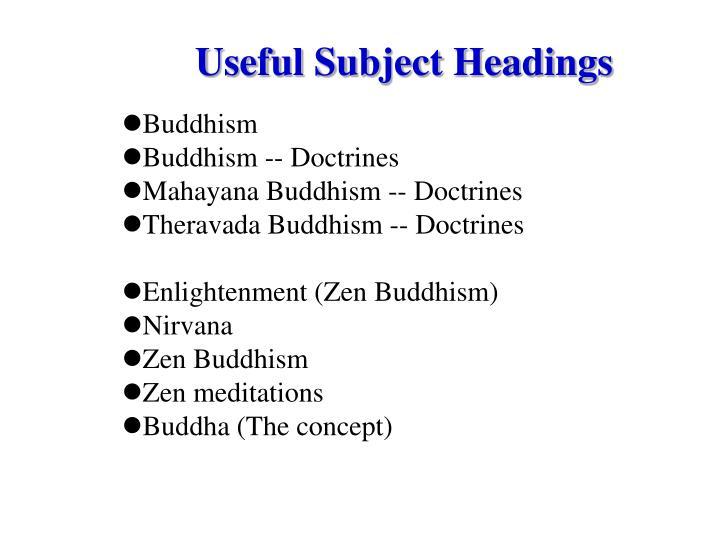 Useful Subject Headings