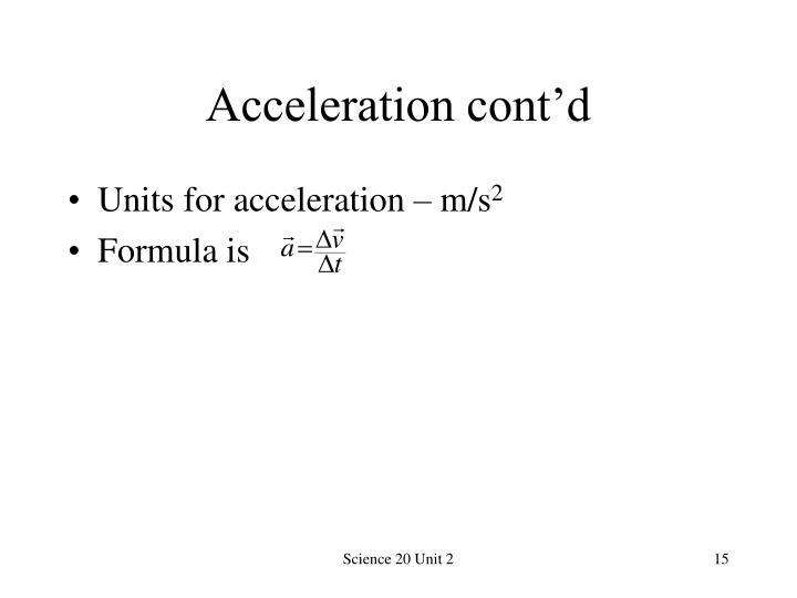 Acceleration cont'd