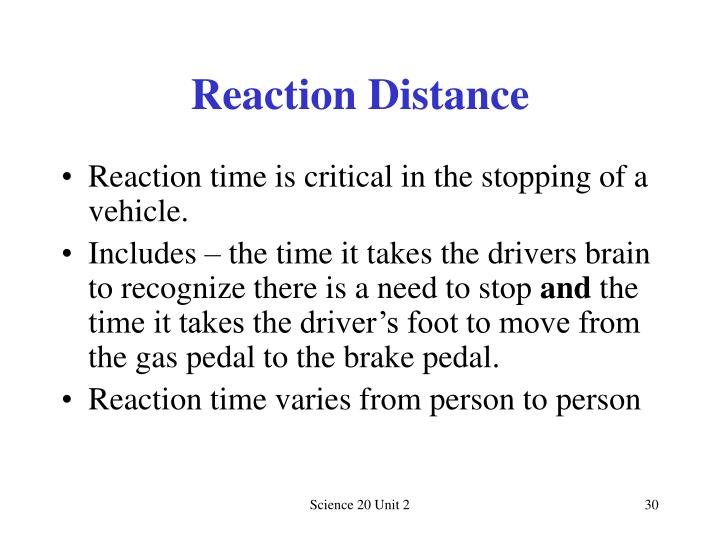 Reaction Distance