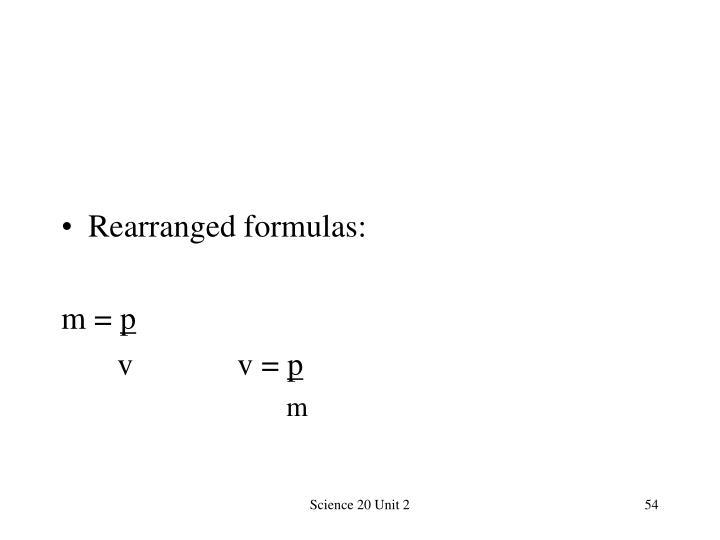 Rearranged formulas: