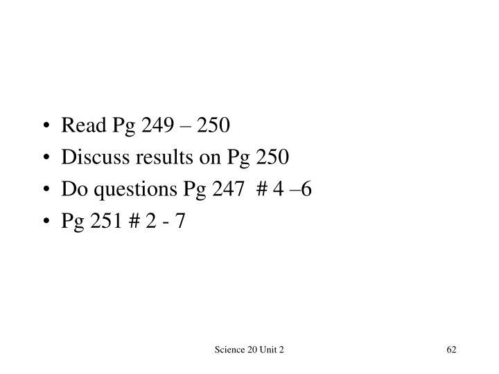 Read Pg 249 – 250