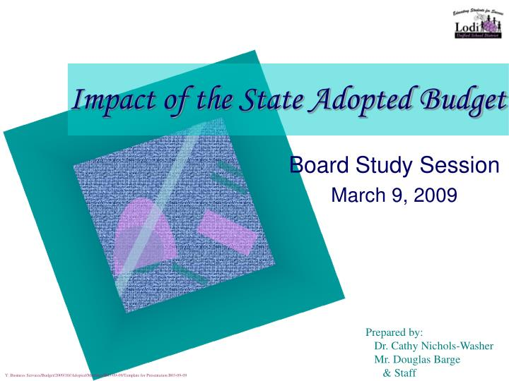 impact of the state adopted budget n.
