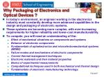 why packaging of electronics and optical devices