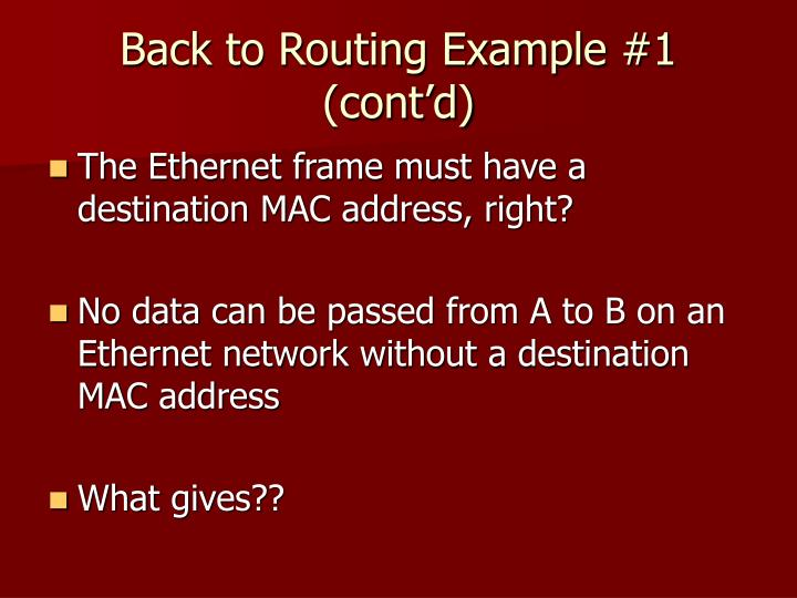 Back to Routing Example #1 (cont'd)