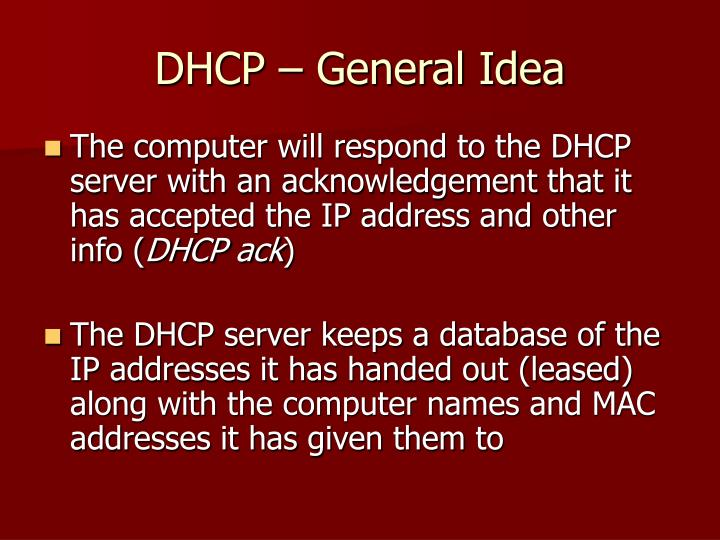 DHCP – General Idea