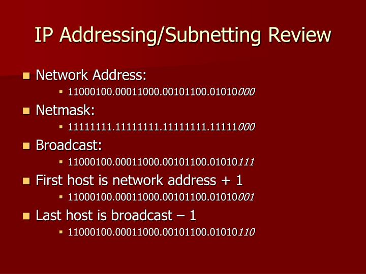 IP Addressing/Subnetting Review
