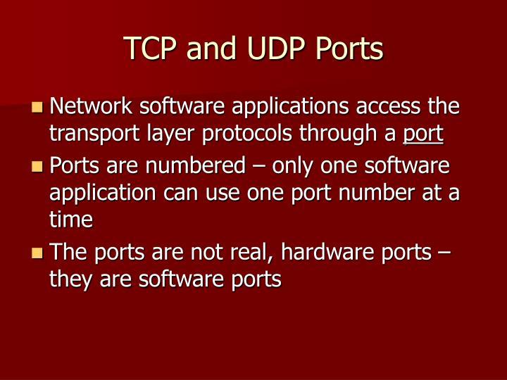 TCP and UDP Ports