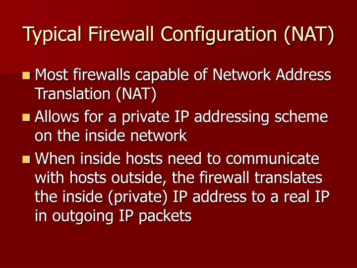 Typical Firewall Configuration (NAT)