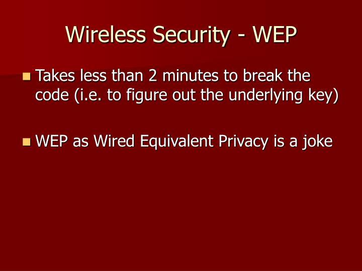 Wireless Security - WEP