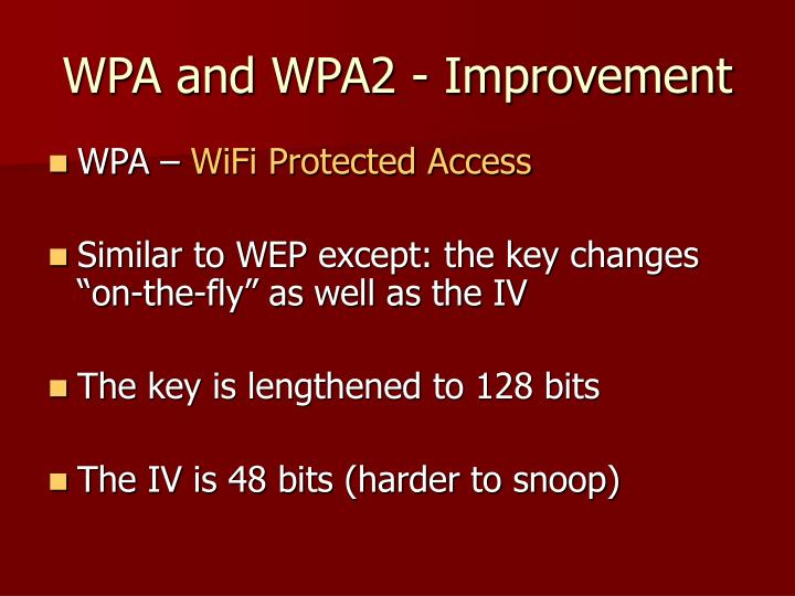 WPA and WPA2 - Improvement