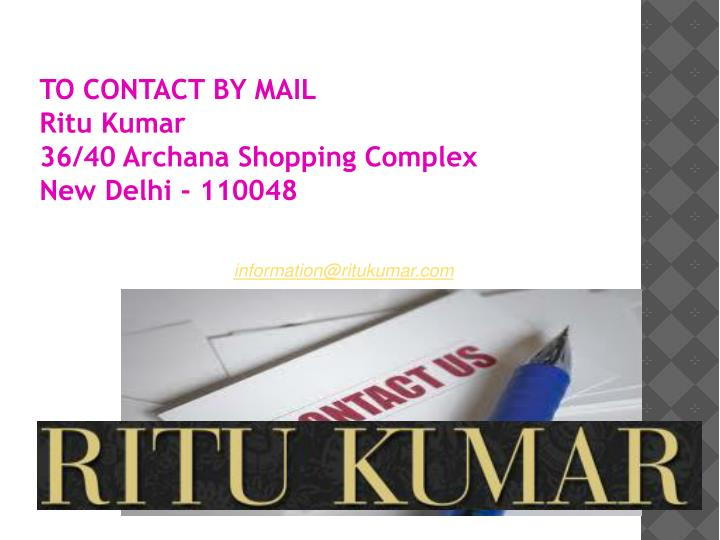 TO CONTACT BY MAIL