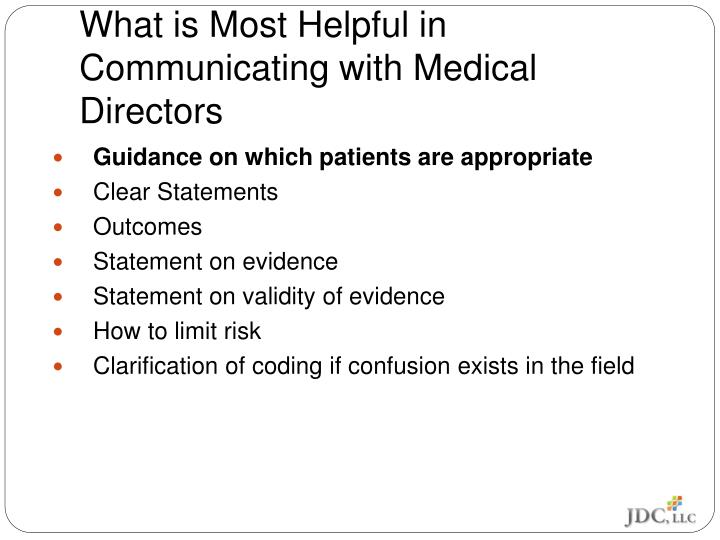 What is Most Helpful in Communicating with Medical Directors