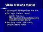video clips and movies