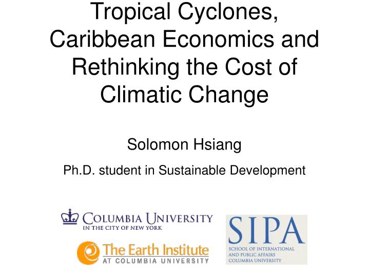 tropical cyclones caribbean economics and rethinking the cost of climatic change n.