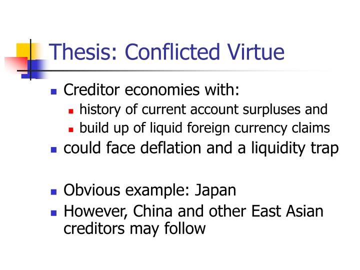 Thesis conflicted virtue
