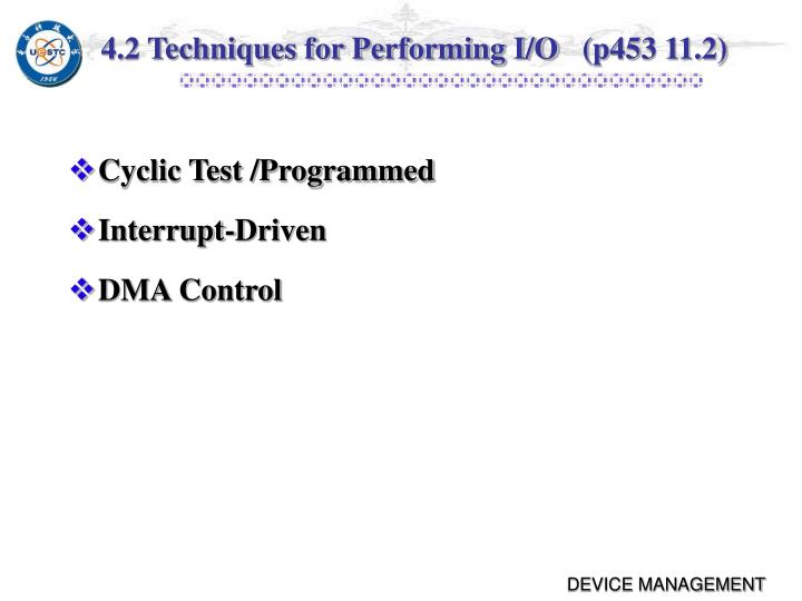 4.2 Techniques for Performing I/O