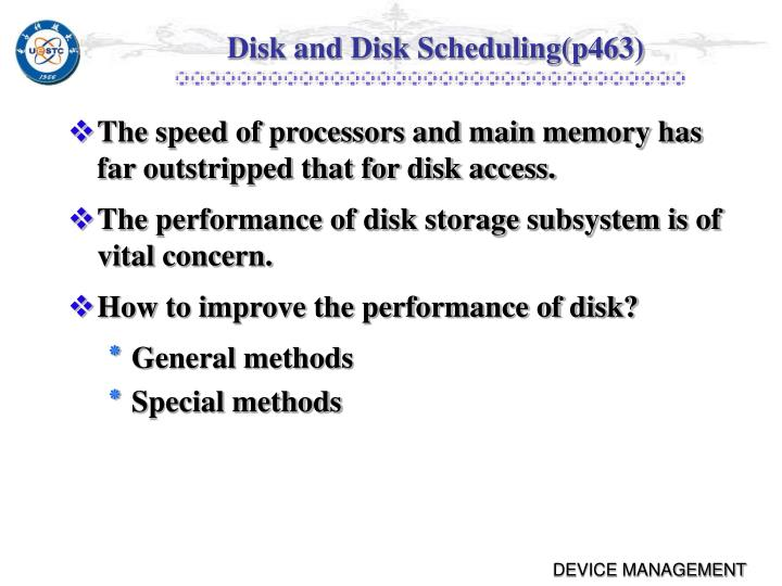 Disk and Disk Scheduling(p463)