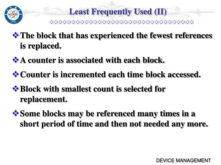 Least Frequently Used (II)