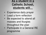 as a student in a catholic school students will