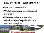 sjc 6 th form who are we