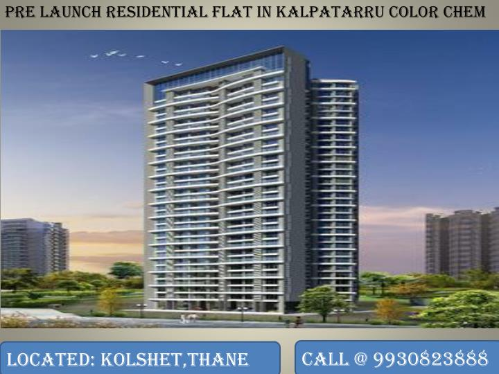 Pre Launch residential