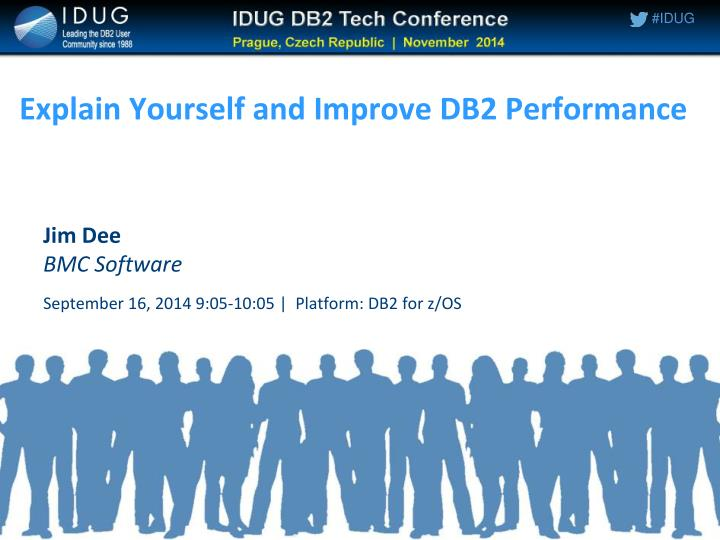 explain yourself and improve db2 performance