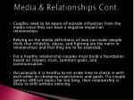 media relationships cont