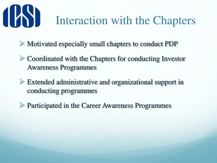 Interaction with the Chapters