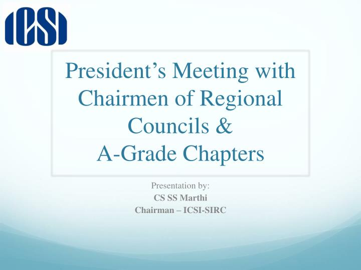 President s meeting with chairmen of regional councils a grade chapters