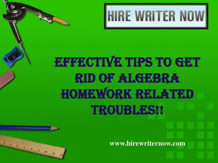 effective tips to get rid of algebra homework related troubles n.